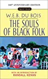 The Souls of Black Folk, W. E. B. Du Bois, 0451526031