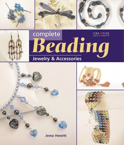 Complete Beading: Jewelry & Accessories