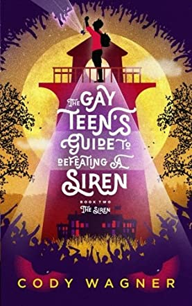 The Gay Teen's Guide to Defeating a Siren