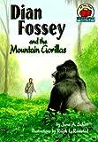 Dian Fossey and the Mountain Gorillas, Jane A. Schott, 157505082X
