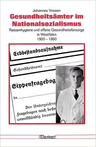 Gesundheitsämter im Nationalsozialismus: Rassenhygiene und offene ...
