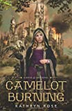 Camelot Burning, Kathryn Rose, 0738739677