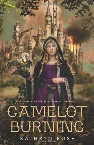 Camelot Burning (A Metal & Lace Novel) pdf