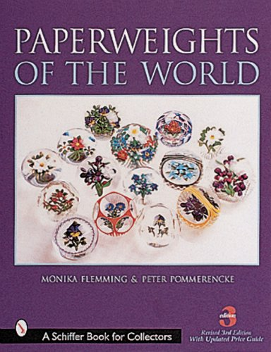 Paperweights of the World (A Schiffer Book for Collectors)
