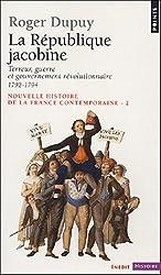 Nouvelle histoire de la France contemporaine : Tome 2, La République jacobine : Terreur, guerre et gouvernement révolutionnaire 1792-1794