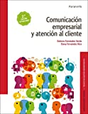 Comunicación empresarial y atención al cliente