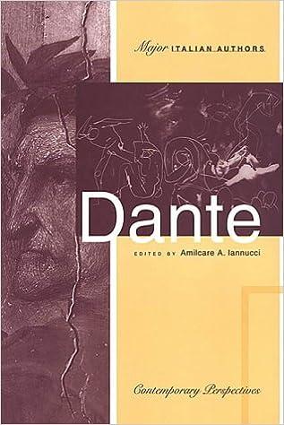 Dante: Contemporary Perspectives (Toronto Italian Studies)