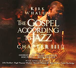 The Gospel According to Jazz Chapter III