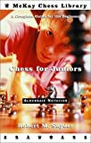 Chess for Juniors: A Complete Guide for the Beginner