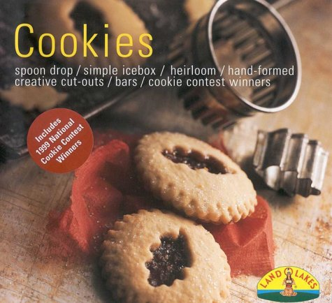 Cookies: Quick Drop/Simple Ice Box/Hand-Shaped/Tradition & Heritage/Best Ever Bars/Final Touches (Cooking Traditions from Land O' Lakes) (Best Icebox Cookies Recipe)