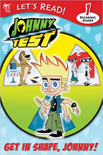 Buy Get in Shape, Johnny! (Let's Read! Johnny Test) Book