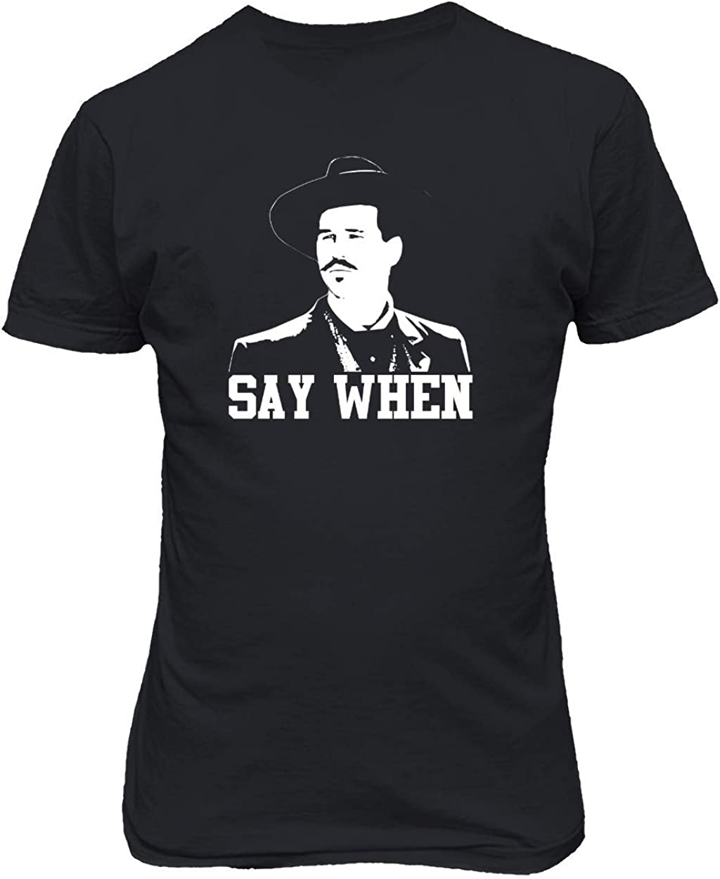 Say When Doc-Western Holiday Tombstone Val Kilmer Black T-shirt