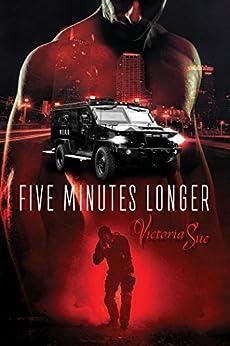 Five Minutes Longer (Enhanced Book 1) by [Sue, Victoria]