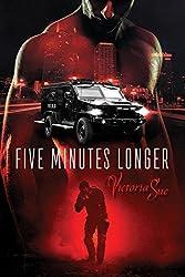 Five Minutes Longer (Enhanced Book 1)