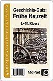 Geschichts-Quiz: Frühe Neuzeit: 5. bis 10. Klasse