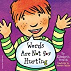 Words Are Not for Hurting [WORDS ARE NOT FOR…