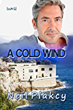 A Cold Wind (Have Body, Will Guard Book 8)