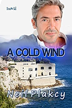A Cold Wind (Have Body, Will Guard Book 8) by [Plakcy, Neil]