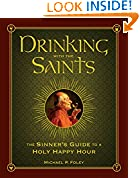 #6: Drinking with the Saints: The Sinner's Guide to a Holy Happy Hour