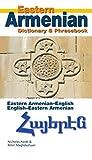 Eastern Armenian-English/English-Eastern Armenian Dictionary & Phrasebook