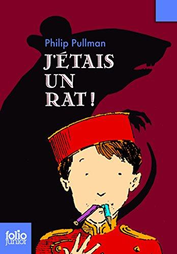 J Etais Un Rat (Folio Junior) (French Edition)