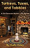 Turkeys, Tuxes, and Tabbies (Zoe Donovan Mystery Book 10)