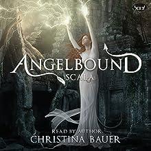 Scala: Angelbound Origins, Volume 2 Audiobook by Christina Bauer Narrated by Christina Bauer