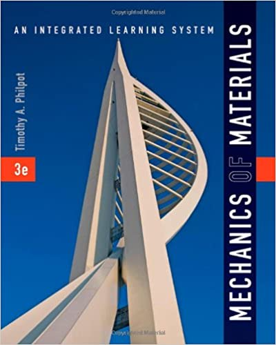 Mechanics of Materials: An Integrated Learning System 3rd Edition by Timothy A. Philpot