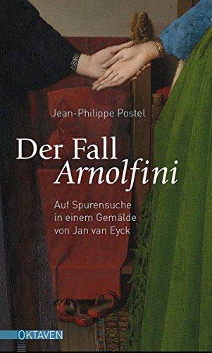 Der Fall Arnolfini  Auf Spurensuche In Einem Gemälde Von Jan Van Eyck  Oktaven