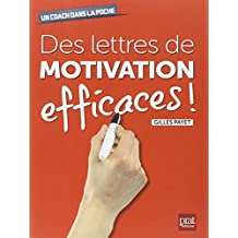 DES LETTRES DE MOTIVATION EFFICACES
