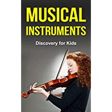 Musical Instruments: Discovery for Kids