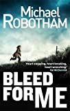 Bleed For Me (Joe O'loughlin 4)
