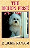 img - for The Bichon Frise by E. Jackie Ransom (1991-05-24) book / textbook / text book