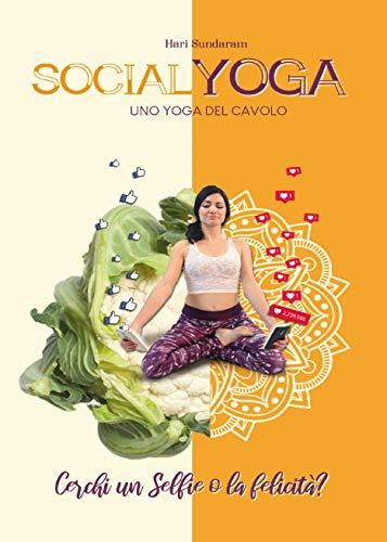 SocialYoga - uno Yoga del cavolo (Italian Edition) - Kindle ...