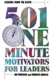 Lessons from the Cloth : 501 One-Minute Motivators for Leaders, Prosser, Bo and Qualls, Charles, 1573122521