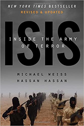 ISIS Inside The Army Of Terror Updated Edition Michael