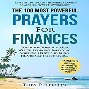 The 100 Most Powerful Prayers for Finances Audiobook