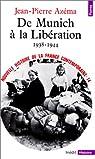 Nouvelle histoire de la France contemporaine (14) : De Munich à la Libération, 1938-1944 par Azéma