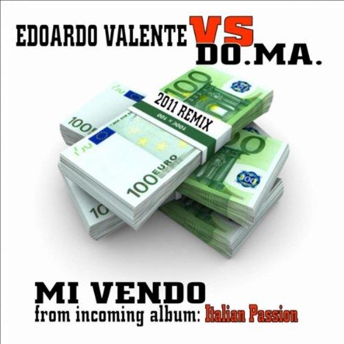 Amazon.com: Mi vendo (Marcello Sound 2011 Extended Remix): Do.Ma. Edoardo Valente: MP3 Downloads