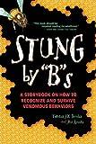 Stung By Bs by Theresa J. K. Drinka (2011-10-31)