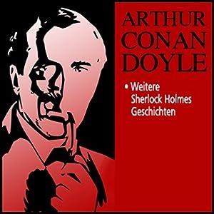 Sherlock Holmes Collection III Hörbuch