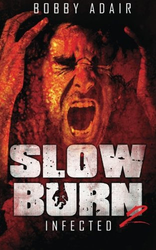 Slow Burn Infected Book 2
