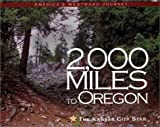 2,000 Miles to Oregon, James J. Fisher, 097170807X