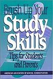 Brush up Your Study Skills, Kristen J. Amundson, 0876522142