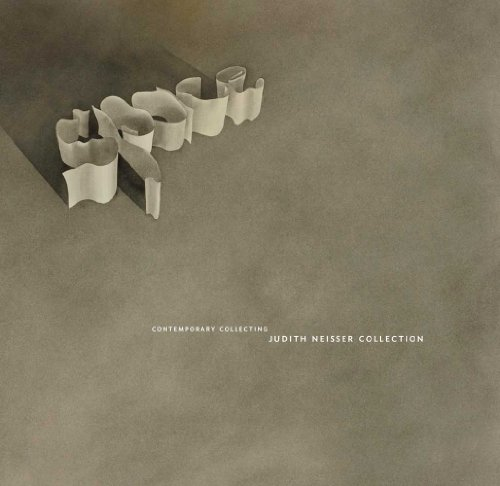 The Judith Neisser Collection: Minimal and Postminimal Innovation (Contemporary Collecting)