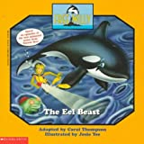 The Eel Beast, Scholastic, Inc. Staff, 0590259628