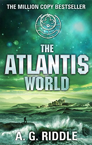 The Atlantis World (The Atlantis Trilogy)