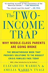 The Two-Income Trap: Why Middle-Class Parents are Going Broke