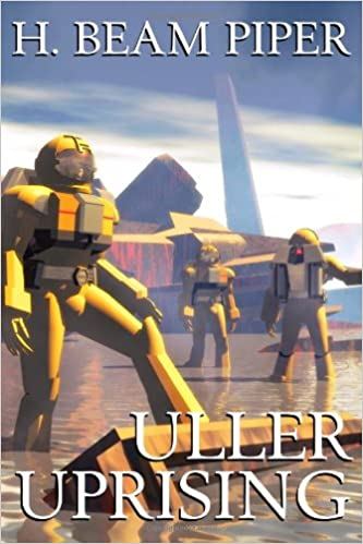 Image - Uller Uprising by H. Beam Piper, Wildside Press, 2012