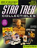 House of Collectibles Price Guide to Star Trek Collectibles, 4th edition (OFFICIAL PRICE GUIDE TO STAR TREK COLLECTIBLES)